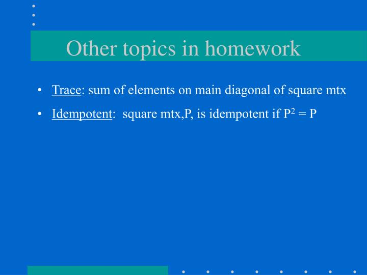 Other topics in homework