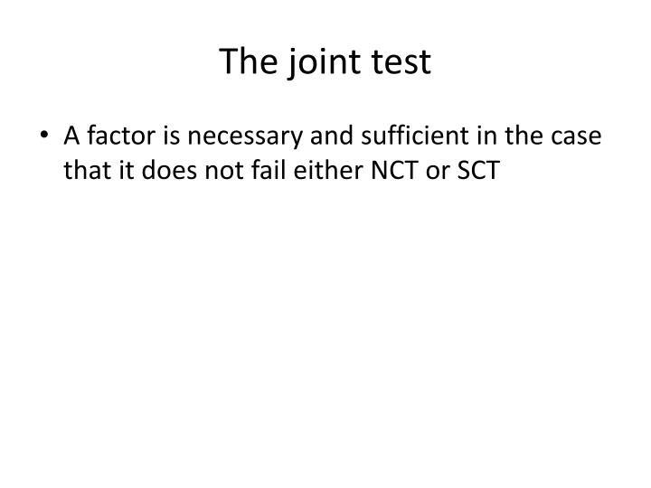 The joint test