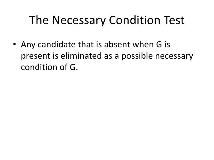 The Necessary Condition Test