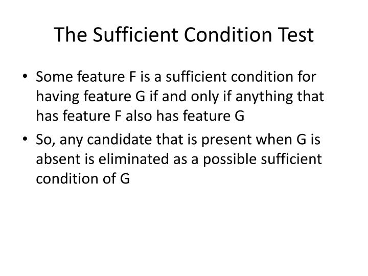 The Sufficient Condition Test