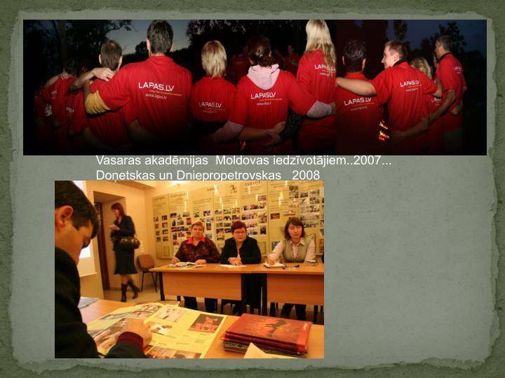 Vasaras akadēmijas  Moldovas iedzīvotājiem..2007...