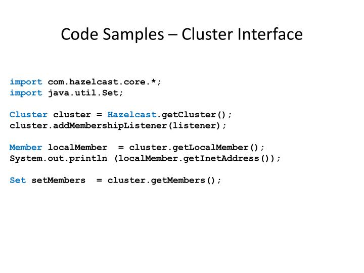 Code Samples – Cluster Interface