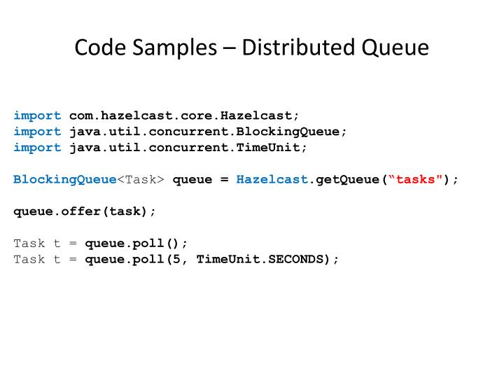 Code Samples – Distributed Queue