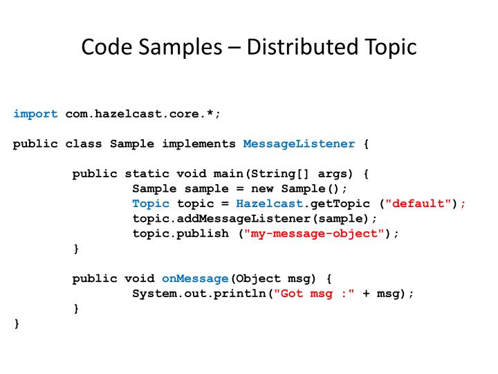 Code Samples – Distributed Topic