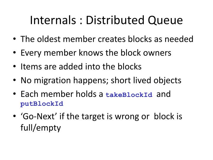 Internals : Distributed Queue