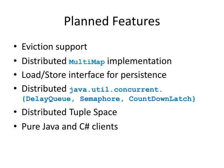 Planned Features
