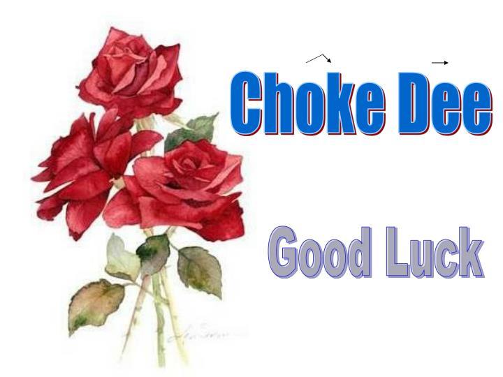 Choke Dee