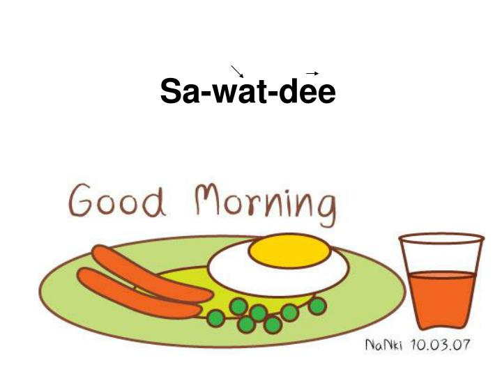 Sa-wat-dee