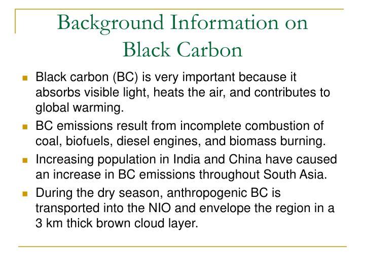 Background Information on               Black Carbon