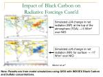 impact of black carbon on radiative forcings cont d