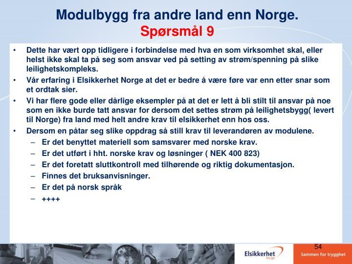 Modulbygg fra andre land enn Norge.