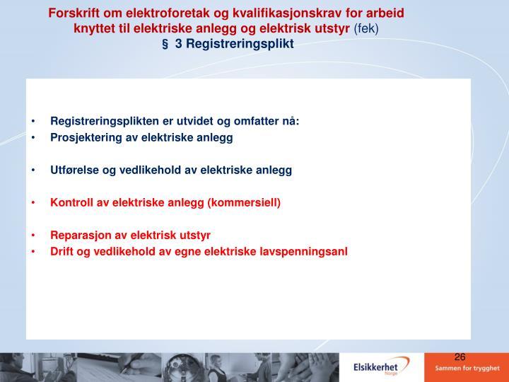 Forskrift om elektroforetak og kvalifikasjonskrav for arbeid knyttet til elektriske anlegg og elektrisk utstyr