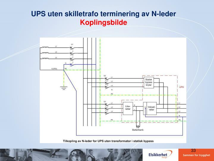 UPS uten skilletrafo terminering av N-leder