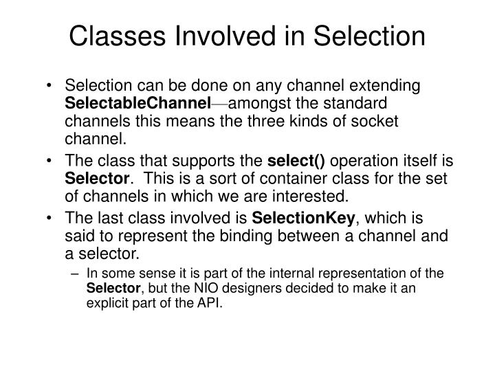 Classes Involved in Selection