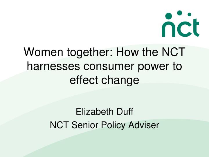 women together how the nct harnesses consumer power to effect change