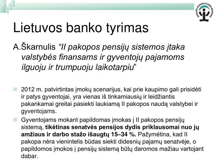 Lietuvos banko tyrimas