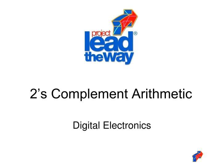 2 s complement arithmetic
