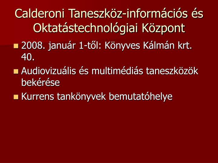 Calderoni Taneszköz-információs és Oktatástechnológiai Központ