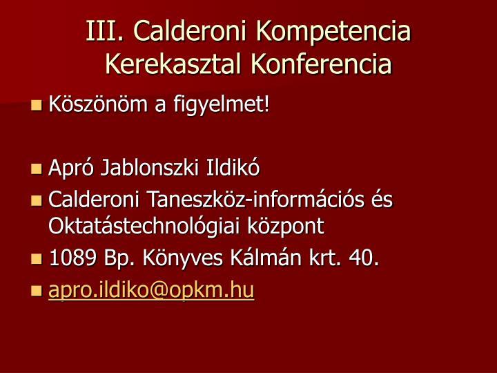 III. Calderoni Kompetencia Kerekasztal Konferencia