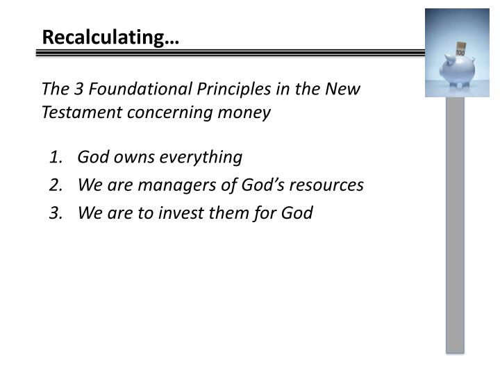 The 3 Foundational Principles in the New Testament concerning money