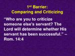 1 st barrier comparing and criticizing