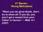 2 nd barrier wrong motivations