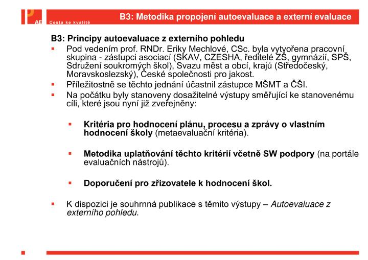 B3: Metodika propojení autoevaluace a externí evaluace