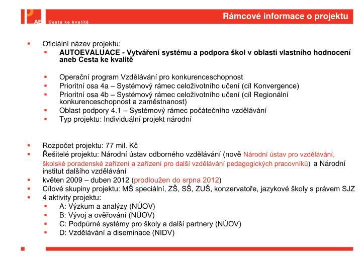Rámcové informace o projektu