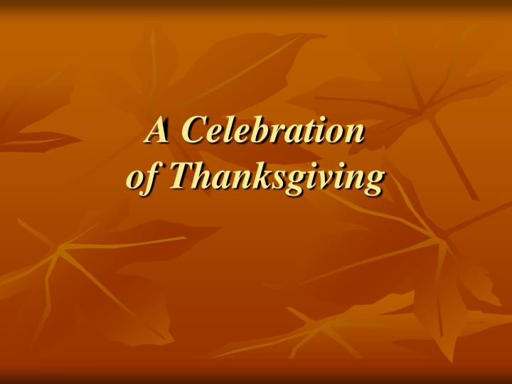 a celebration of thanksgiving