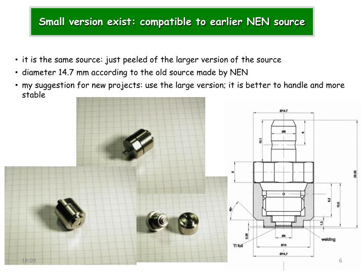 Small version exist: compatible to earlier NEN source
