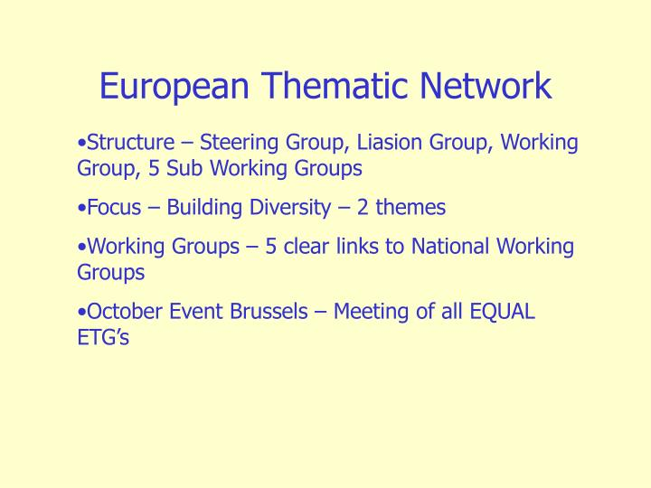 European Thematic Network
