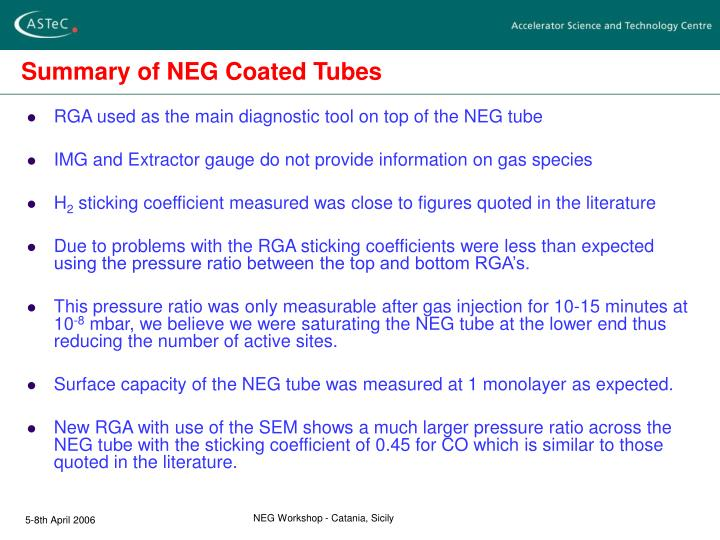 Summary of NEG Coated Tubes