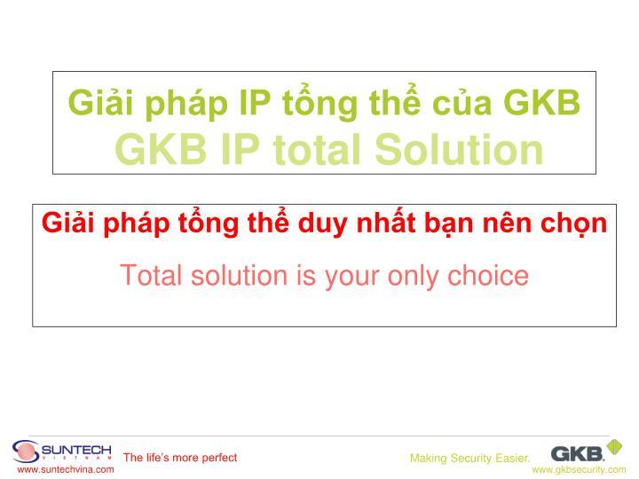 gi i ph p ip t ng th c a gkb gkb ip total solution