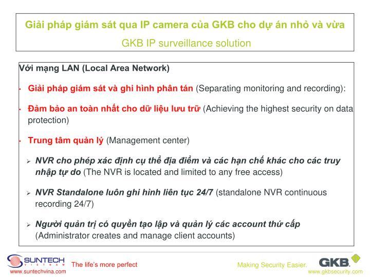 Với mạng LAN (Local Area Network)