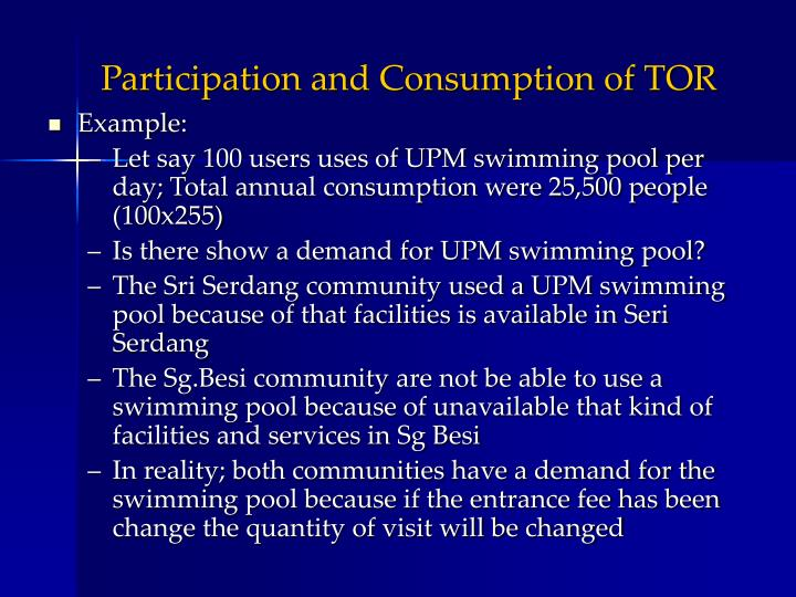 Participation and Consumption of TOR