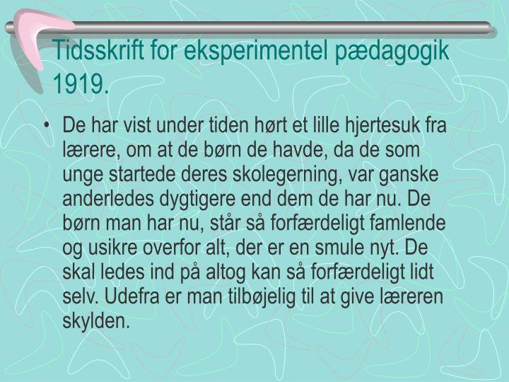 Tidsskrift for eksperimentel pædagogik 1919.