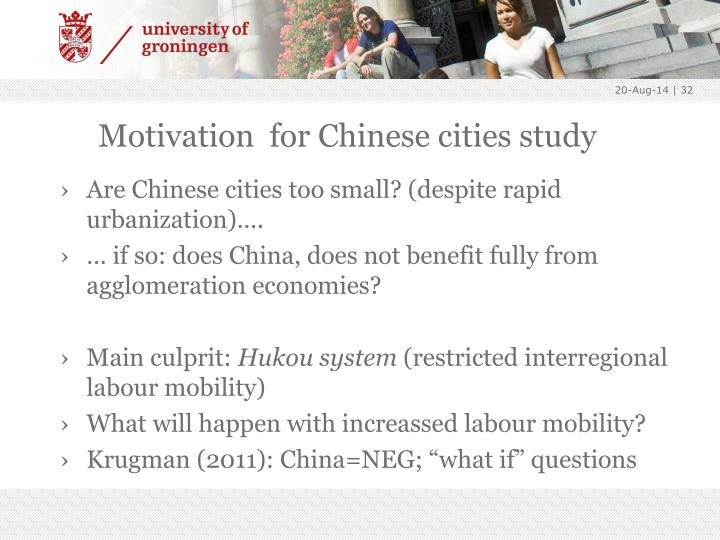 Motivation  for Chinese cities study