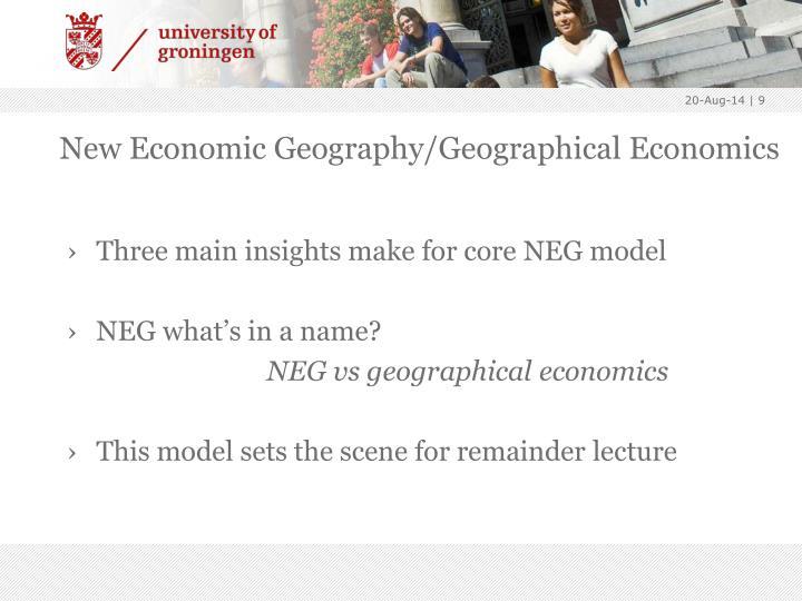 New Economic Geography/Geographical Economics