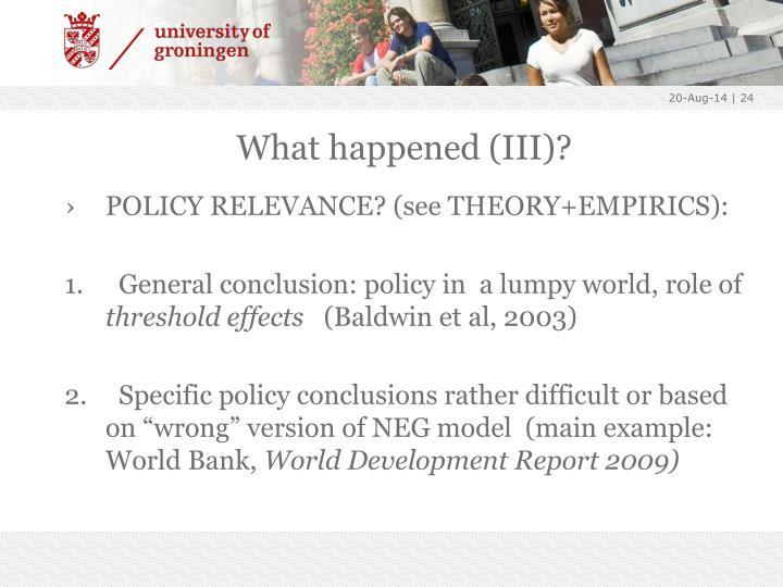 What happened (III)?