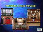 homeless chapel services