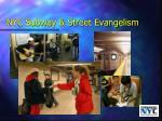 nyc subway street evangelism