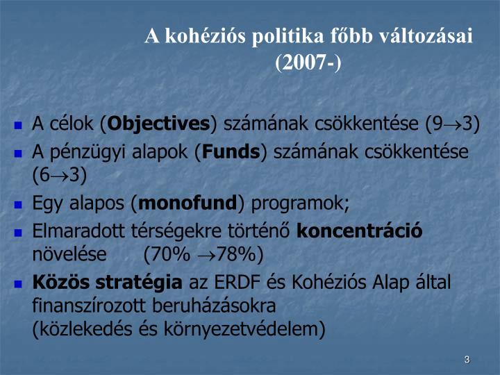 A kohéziós politika főbb változásai