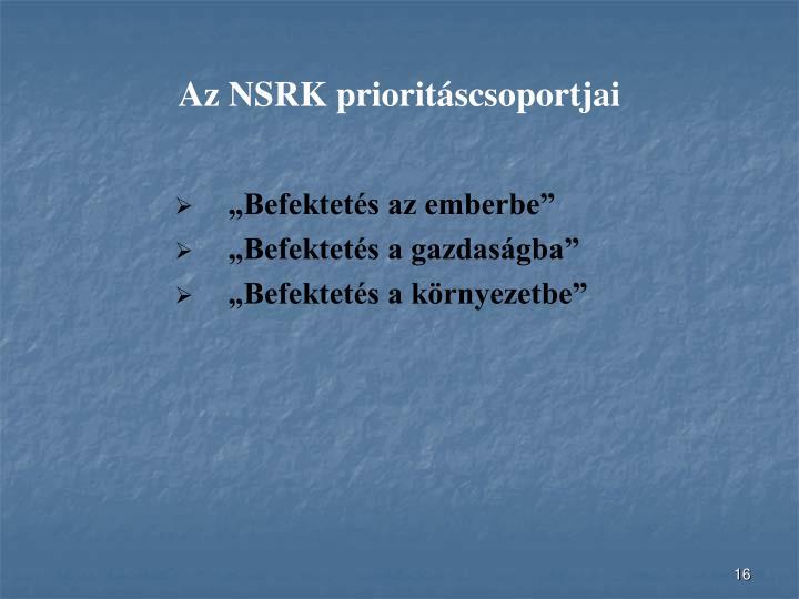 Az NSRK prioritáscsoportjai