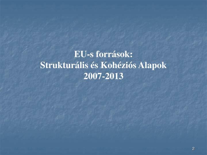 EU-s források: