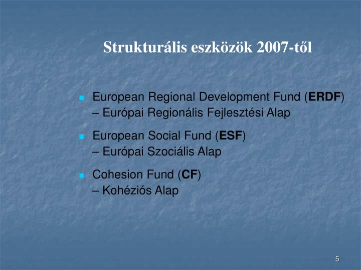 Strukturális eszközök 2007-től