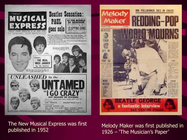 The New Musical Express was first published in 1952