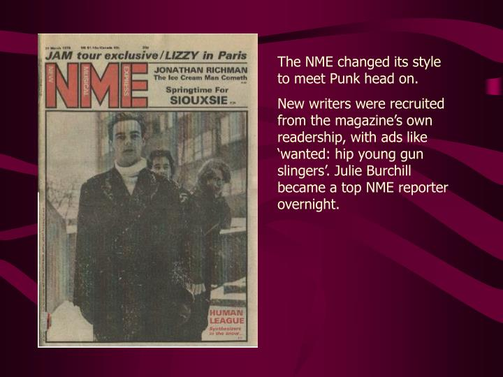The NME changed its style to meet Punk head on.