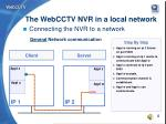 the webcctv nvr in a local network3