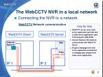the webcctv nvr in a local network4