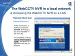 the webcctv nvr in a local network9
